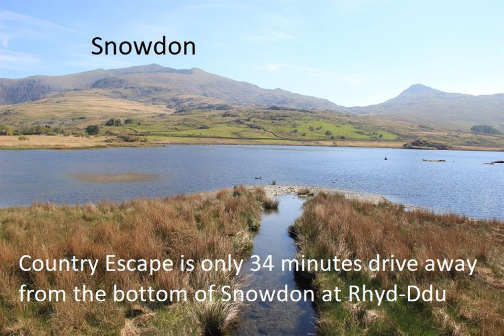Country Escape is19.5 miles away from the bottom of Snowdon at Rhyd-Ddu. Only 34 minutes drive away!